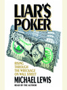 Liar&#39;s Poker (MP3): Rising Through the Wreckage on Wall Street